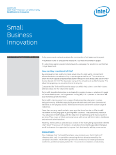 Case Study Intel® Xeon® Processor E3-1200v3 Family Small Business Innovation