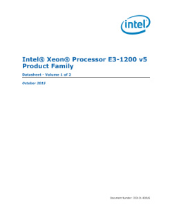 Intel® Xeon® Processor E3-1200 v5 Product Family Datasheet, Vol. 1
