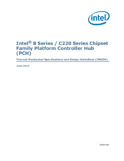 Intel® 8 Series Chipset Family Platform Controller Hub (PCH) Thermal Mechanical Specifications and Design Guidelines (TMSDG)