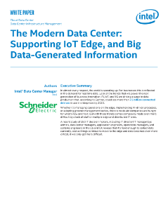 Cloud Data Center  Data Center Infrastructure Management  The Modern Data Center:  Supporting IoT Edge, and Big  Data-Generated Information  white paper