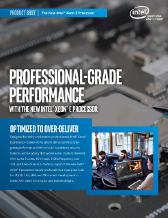 Professional-Grade Performance With the New Intel® Xeon® E Processor