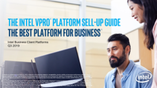 The Intel vPro® Platform Sell-Up Guide the Best Platform for SMB